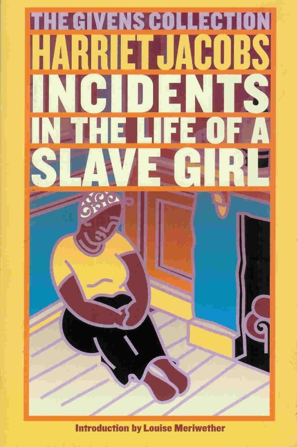 incidents in the life of a slave girl Incidents in the life of a slave girl is an autobiography by a young mother and fugitive slave published in 1861 by l maria child, who edited the book for its author, harriet ann jacobs jacobs used the pseudonym linda brent the book documents jacobs' life as a slave and how she gained freedom for herself and for her.